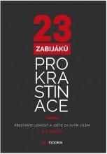 23 zabijaku prokrastinace