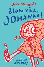 Zlom vaz Johanka