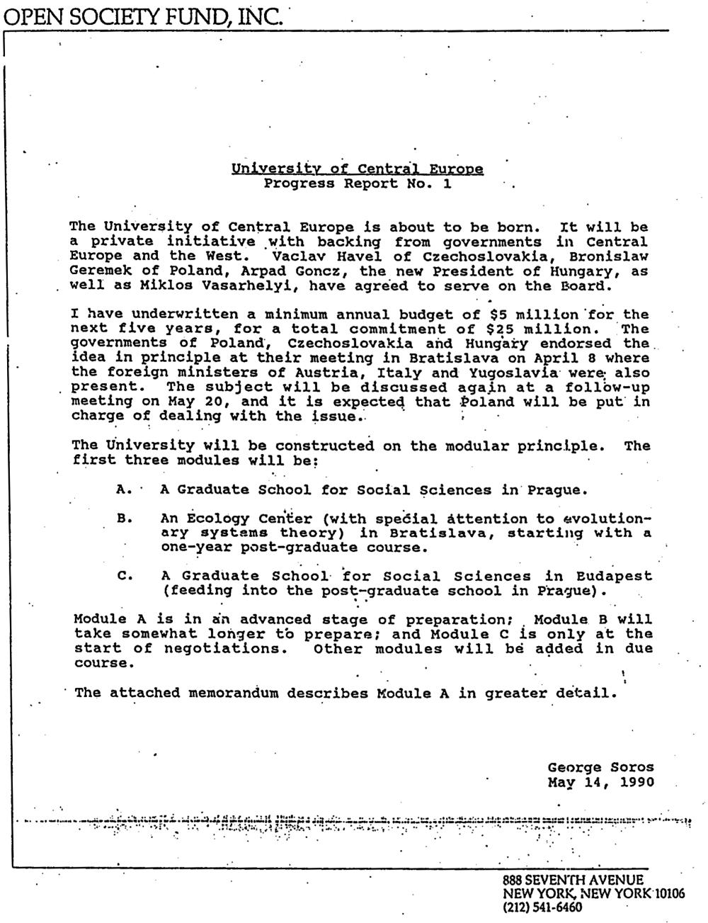 Progress Report zo 14. mája 1990 naznačuje, že Bratislava prehráva svoj boj o Stredoeurópsku univerzitu. Pobočky univerzity by podľa tohto dokumentu mali vzniknúť v Budapešti a Prahe, Bratislava by mala byť sídlom ekologického centra s jednoročným postgraduálnym kurzom. Zdroj: archív Pavla Brunovského