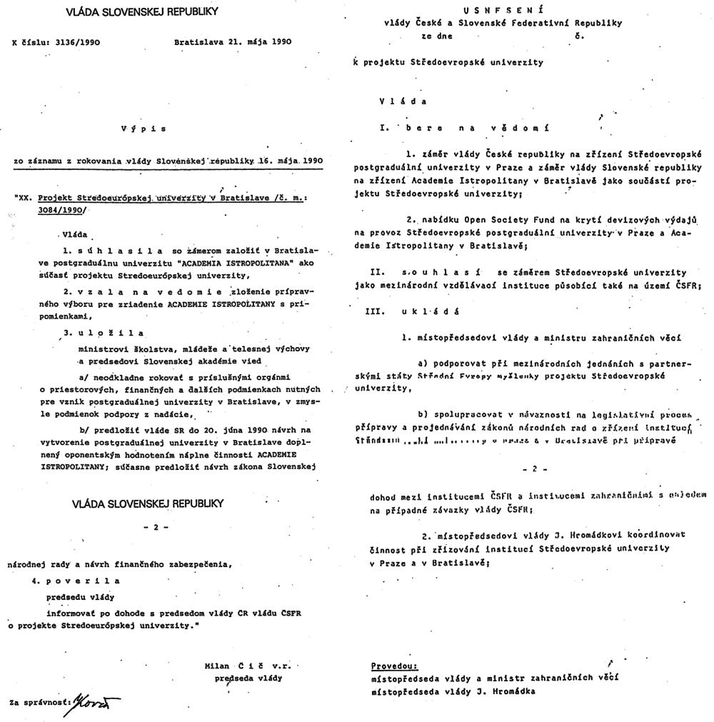 Vláda rokovala zriadení Stredoeurópskej univerzity. V Bratislave ale nakoniec vznikne len Academia Istropilitana, ktorá sa nestane súčasťou Sorosovej univerzity. Zdroj: archív Pavla Brunovského