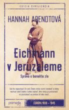 hannah_arendtova_eichmann_v_jeruzaleme