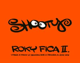 Shooty: Roky Fica II. V poradí štvrtú Shootyho knihu kresieb vydalo vydavateľstvo Premedia.