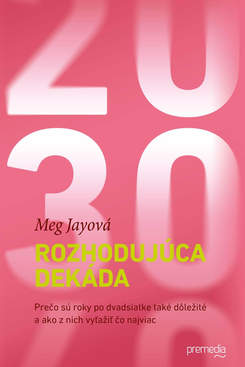 meg_jayova_rozhodujuca_dekada
