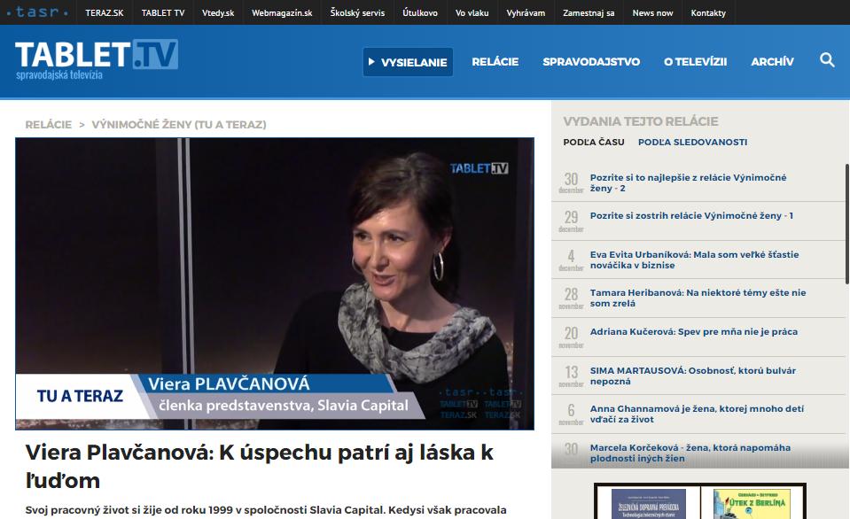 Hostkou v Tablet.TV bola aj členka predstavenstva Slávie Capital a manželka ministra SNS Viera Plavčanová.