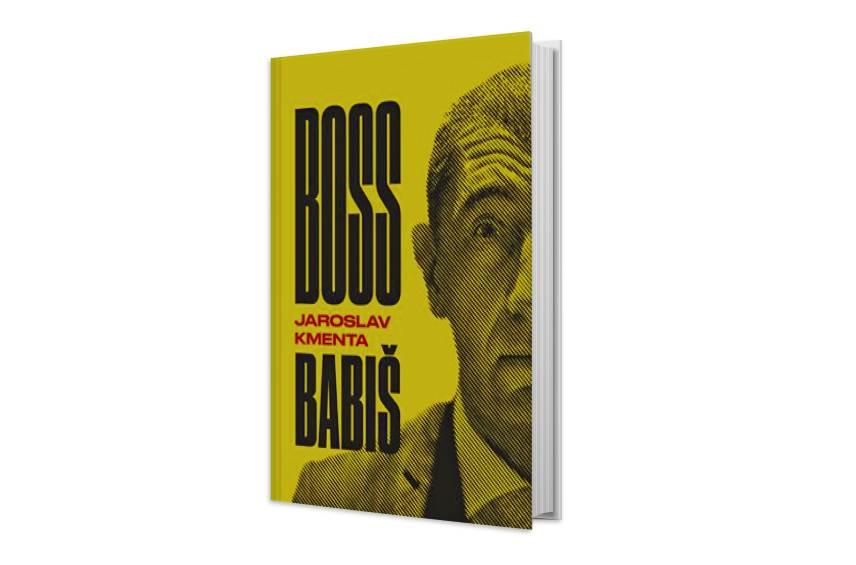 Boss Babiš - temný svet politika a miliardára