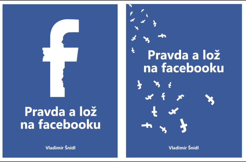 EKNIHA Pravda a lož na Facebooku