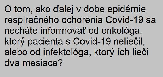 Infektolog vs Onkolog v dobe Covid-19
