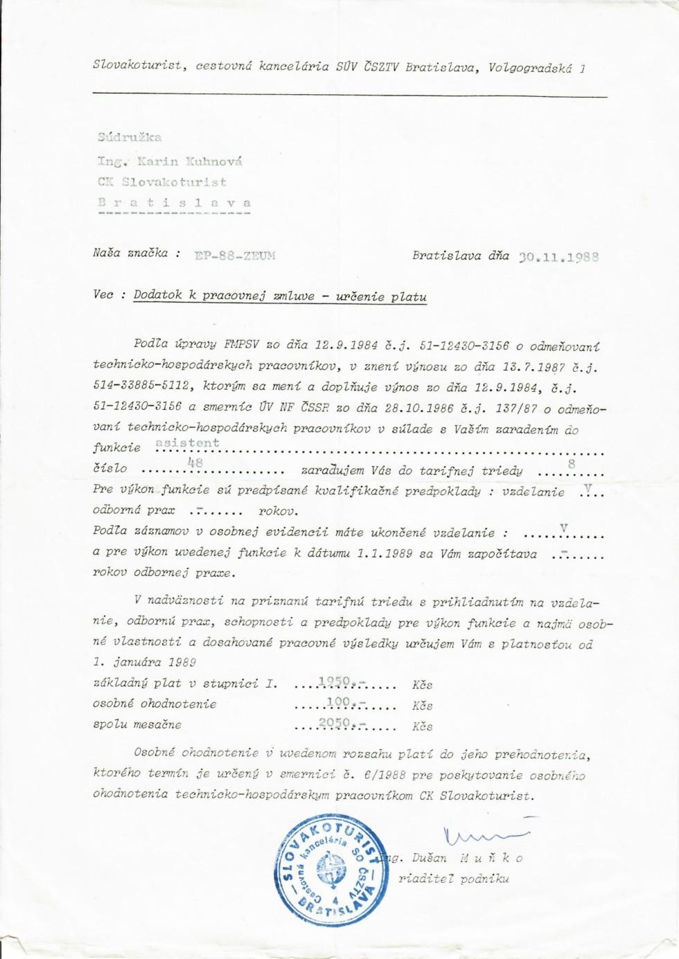 Podpísaný je súdruh Dušan Muňko, vtedajší podnikový riaditeľ Slovakoturistu, neskorší privatizér za Mečiara a súčasný poslanec za SMER-SD.
