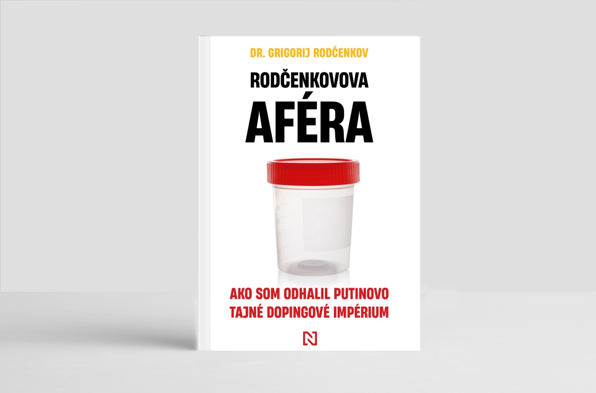 Rodčenkovova aféra. Ako som odhalil Putinovo tajné dopingové impérium.